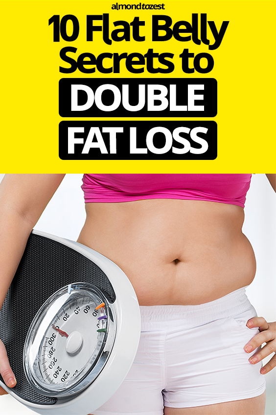 10 Flat Tummy Tips To DOUBLE Weight Loss